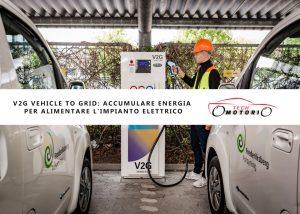 V2G Vehicle to Grid: accumulare energia per alimentare l'impianto elettrico
