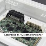 Centralina zFAS, cos'è e come funziona?