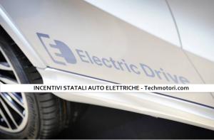 Read more about the article Incentivi statali auto elettriche, ecco cosa c'è da sapere