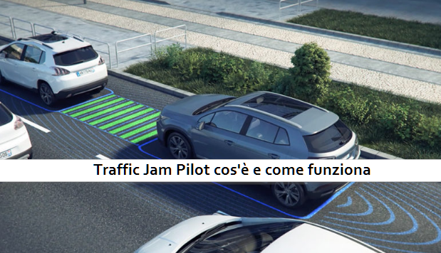Traffic Jam Pilot cos'è e come funziona